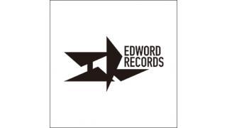 EDWORD RECORDSオフィシャルサイトがパワーアップしました!