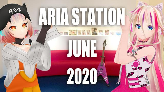 IA&ONEの情報番組「月刊ARIA STATION」6月回を公開!