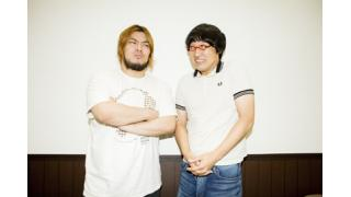 【Dropkickアンコール劇場】山里亮太×男色ディーノ対談<前編>