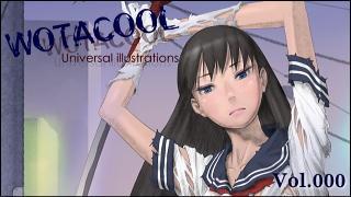 ユニバーサルイラストレーションズ「WOTACOOL」 Vol.000