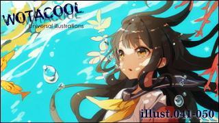 Universal illustration's「WOTACOOL+」 illust.041-050 【まとめ版】