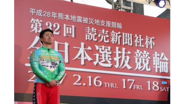 第32回読売新聞社杯・全日本選抜競輪(GI)  優勝は平原康多選手!