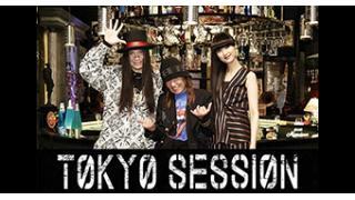 11/23(水) 22:00~ 『TOKYO SESSION -ROCKIN'GAMBLER- 第三夜』