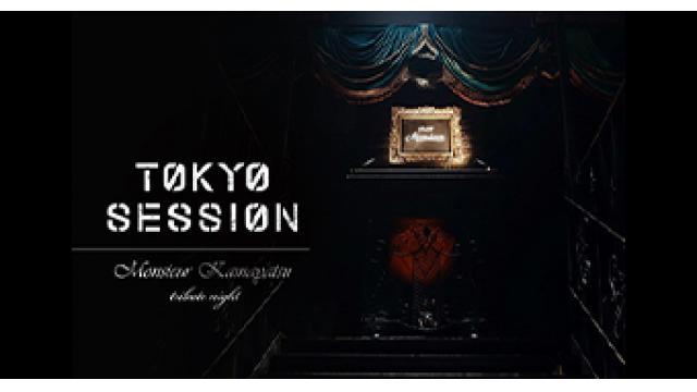 6/28(水) 23:00~ 『TOKYO SESSION -ROCKIN'GAMBLER- #6』