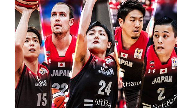 2/21(木) 23:20~  『FIBAバスケットボールワールドカップ2019 アジア二次予選 グループF 日本vsイラン』