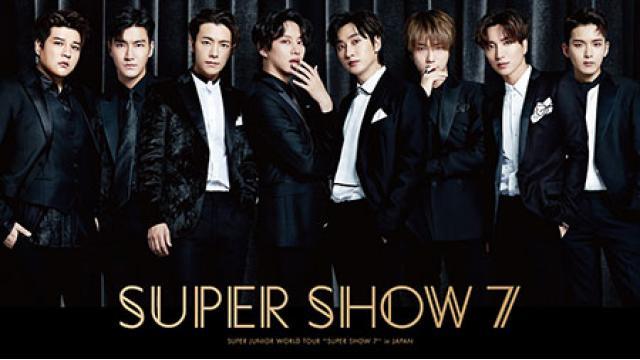 """4/13(土) 20:00~  『SUPER JUNIOR WORLD TOUR """"SUPER SHOW 7""""』"""
