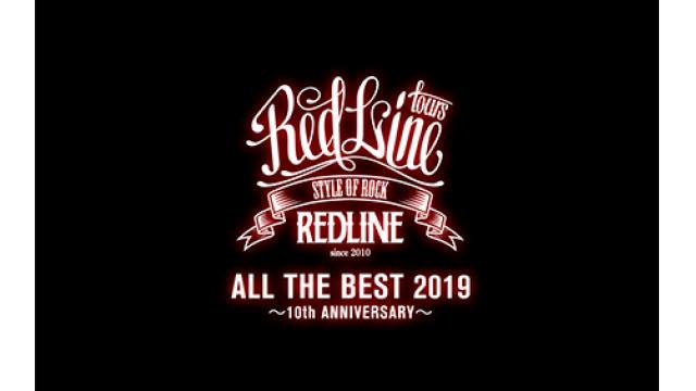 3/7(土) 21:00~ 『REDLINE ALL THE BEST 2019 ~10th Anniversary~』