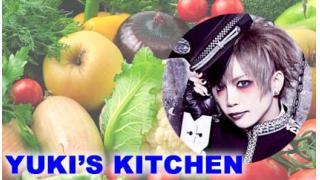 「YUKI's KITCHEN」略して「ユキチ」【ゲスト:Sick² ジェネ様】#2