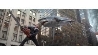 テレ東が本気を出した 7月の午後ローはサメ映画祭り!フルコース過ぎてすでに腹が痛い