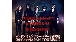 X JAPAN 「JAPAN TOUR」 YOSHIKI グリーティング決定!!