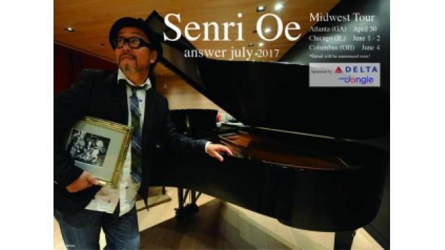 """Senri Oe Solo"""" Answer July """"アメリカ中西部のツアーが決定!"""