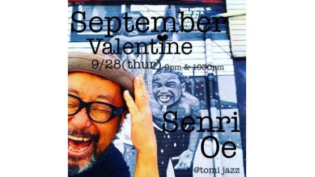 September Valentine/ Senri Oe @Tomi Jazz