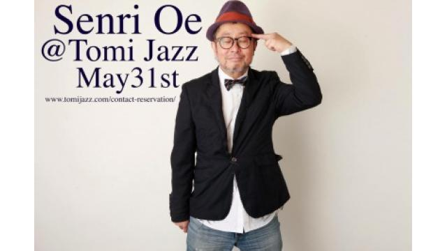 5月最後の日にTomi Jazzを