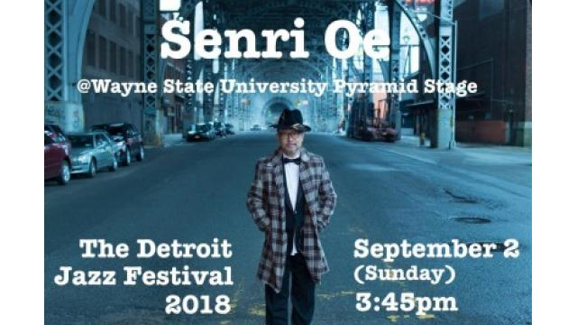 Senri Oe The Detroit Jazz Festival 2018