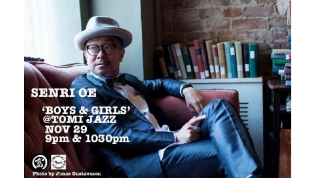 Senri Oe Tomi Jazz,Nov 29, 9pm & 10:30pm!