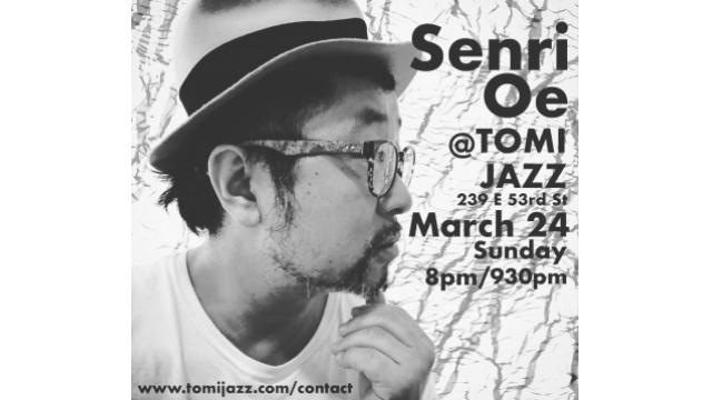 SENRI OE @TOMI JAZZ, MARCH 24(