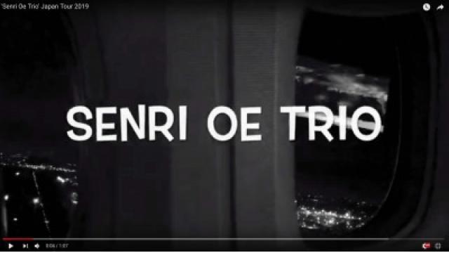 'Senri Oe Trio' Japan Tour 2019
