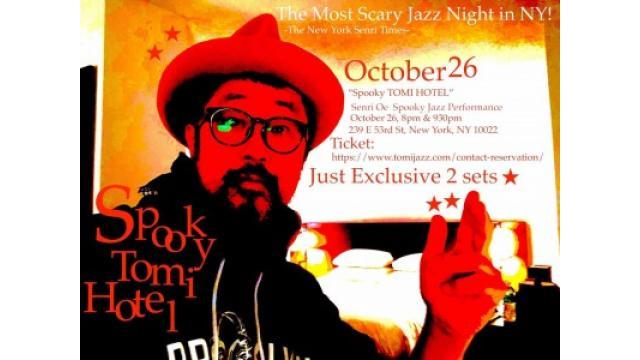 Spooky Tomi Hotel! Tomi Jazz Oct26