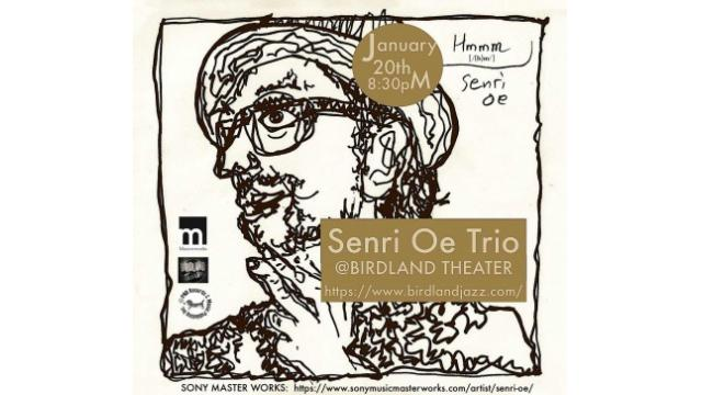 SENRI OE TRIO Birdland Theater​ JAN20 8:30PM