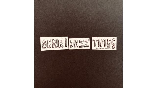 【Senri Jazz Times Vol.2」】contents