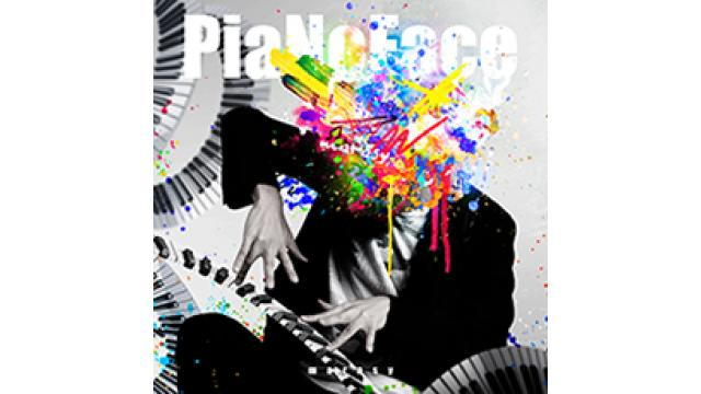 「PiaNoFace」(2CD)