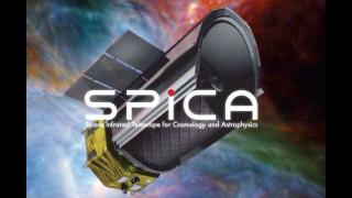 【放送予定】6月21日18:00~ ビッグバンから生命の誕生までー次世代赤外線天文衛星SPICAの挑戦ー【JAXA,ISAS】