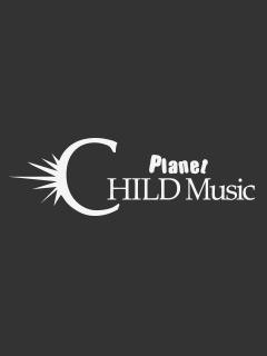 Planet CHILD Music ブロマガ