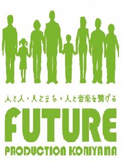 FUTURE PRODUCTION KORIYAMA