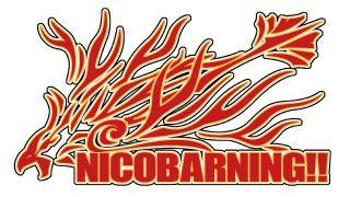 NICOBARNING!!が帰ってきた!!( ^ω^)