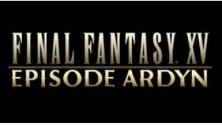 FF15 エピソード アーデン追加情報