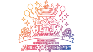 THE IDOLM@STER CINDERELLA GIRLS 6thLIVE MERRY-GO-ROUNDOME!!! メラド公演日曜感想