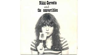 45. Nikki and The Corvettes