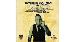 412. Reverend Beat-Man & The Un-Believers