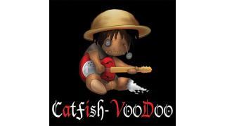 747. Catfish Voodoo