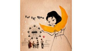 Eat The Moon / UNCHAINの感想