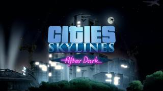 【PCゲーム】Cities:Skylinesに昼と夜の概念を追加する新DLC「After Dark」が9月発売決定