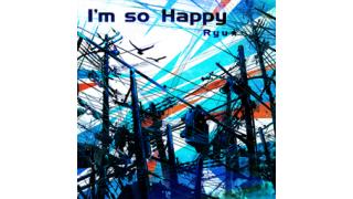 毎日音ゲー曲 #63 I'm so happy