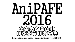 AniPAFE AMV/MAD FESTIVAL in JAPAN 2016