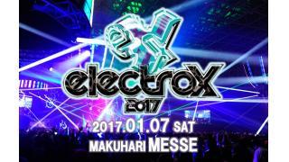 【イベント情報】ELECTROX 2017