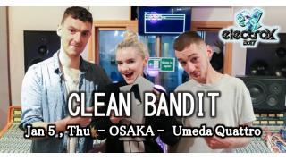 【イベント情報】CLEAN BANDIT (ELECTROX EXTRA)
