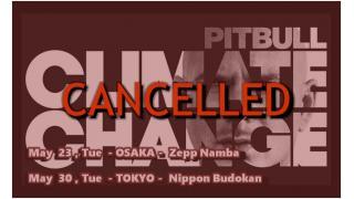 """【イベント情報・重要】PITBULL """"CLIMATE CHANGE"""" TOUR 公演中止!"""