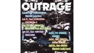 【イベント情報】OUTRAGE JAPAN TOUR 2013
