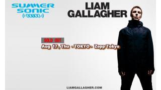 【イベント情報・完売 8/17】LIAM GALLAGHER SUMMER SONIC EXTRA SHOW