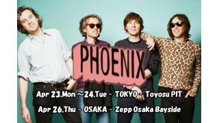 【イベント情報・当日券・4/23~】PHOENIX JAPAN TOUR 2018