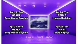"""【ベイント情報・動画紹介・4/24~】FALL OUT BOY """"MANIA"""" JAPAN TOUR"""