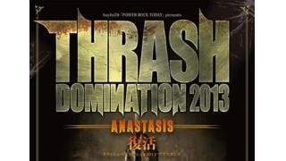【動画紹介】TESTAMENT (THRASH DOMINATION 2013 3/10)
