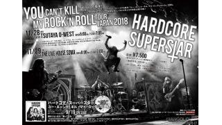 """【イベント情報・11/28~・当日券】HARDCORE SUPERSTAR """"YOU CAN'T KILL MY ROCK 'N' ROLL"""" JAPAN TOUR 2018"""
