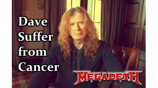 【NEWS】DAVE MUSTAINE 咽頭がんを患う