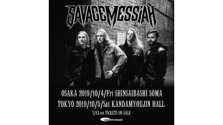 【ライブレポ】SAVAGE MESSIAH JAPAN TOUR 2019 (2019.10.05)