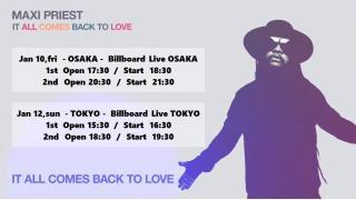 """【イベント情報・1/10,12】MAXI PRIEST """"IT ALL COMES BACK TO LOVE"""" JAPAN TOUR 2020"""